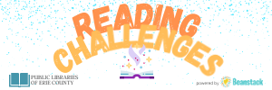 Participate in reading challenges from any Public Library of Erie County.